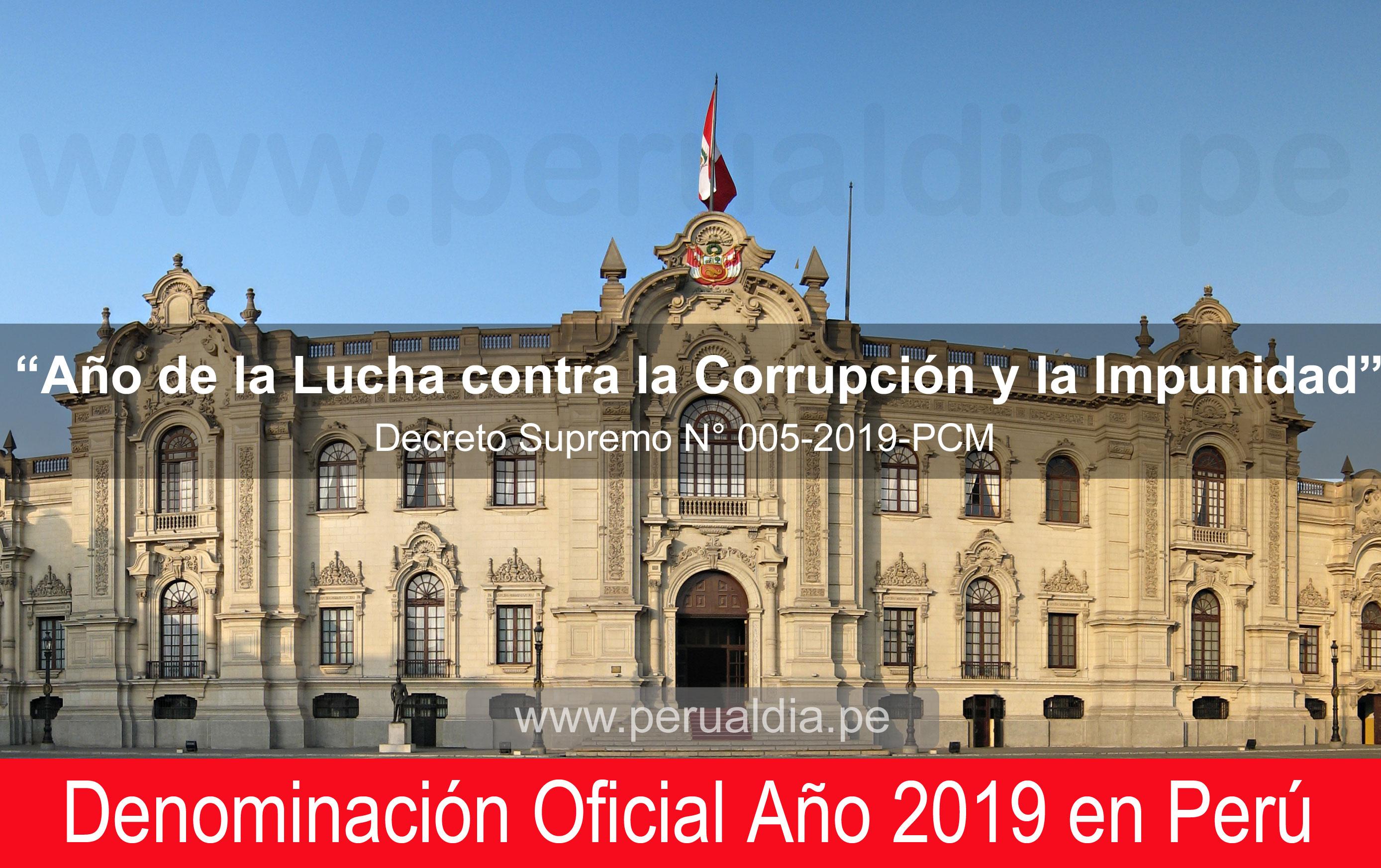 """Declaran año 2019 como el """"Año de la Lucha Contra La Corrupción y la Impunidad"""""""